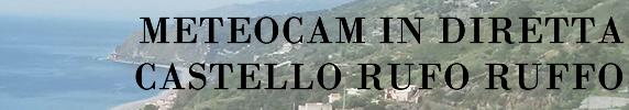 METEO CAM LIVE DAL CASTELLO RUFO RUFFO